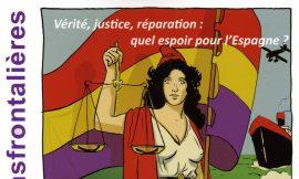 Vérité Justice Réparation – Quel espoir pour l'Espagne ?